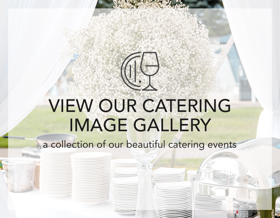 View our catering image gallery